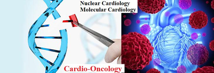 Nuclear Cardiology, Molecular Cardiology, Cardio-Oncology